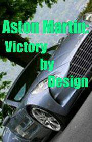 Aston Martin: Victory by Design