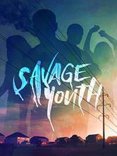 Movie Savage Youth