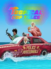 Movie Tropical Cop Tales