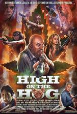 Movie High on the Hog