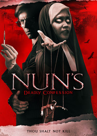 Nun's Deadly Confession (Dr. Jekyll Better Hide)