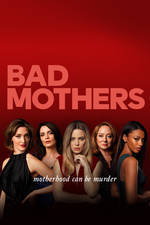 Movie Bad Mothers
