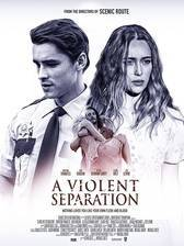 Movie A Violent Separation