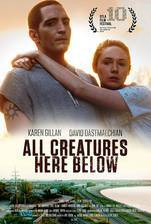 Movie All Creatures Here Below