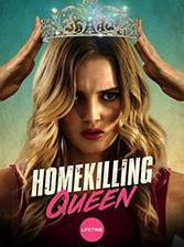 Movie Homekilling Queen