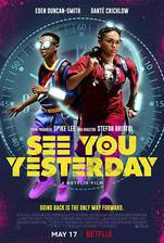 Movie See You Yesterday