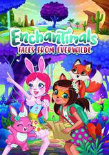 Movie Enchantimals: Tales From Everwilde