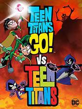 Movie Teen Titans Go! Vs. Teen Titans