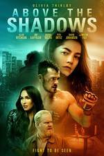 Movie Above the Shadows