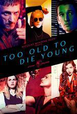 Movie Too Old to Die Young