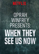 Movie Oprah Winfrey Presents: When They See Us Now