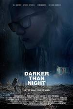 Movie Darker Than Night