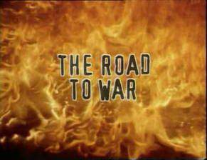 Movie The Road to War