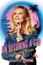 Movie On Becoming a God in Central Florida