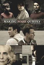 Movie Making Noise Quietly