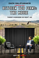 Movie Between Two Ferns: The Movie