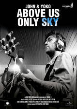 Movie John & Yoko: Above Us Only Sky