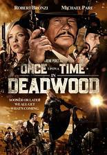 Movie Once Upon a Time in Deadwood