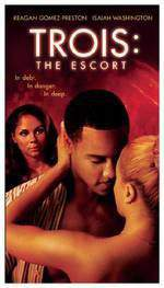 Movie Trois 3: The Escort