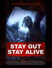 Movie Stay Out Stay Alive