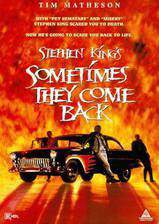 Movie Sometimes They Come Back