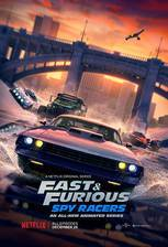 Movie Fast & Furious: Spy Racers