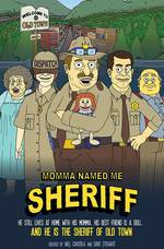 Movie Momma Named Me Sheriff