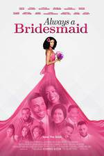 Movie Always a Bridesmaid