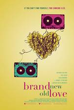 Movie Brand New Old Love