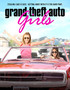 Hotwired in Suburbia (Grand Theft Auto Girls)