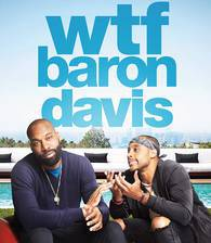 Movie WTF, Baron Davis