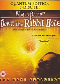 What the Bleep!?: Down the Rabbit Hole the Next Evolution