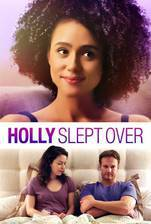 Movie Holly Slept Over