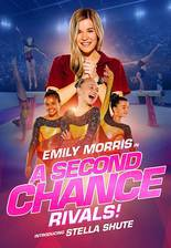 Movie A Second Chance: Rivals!