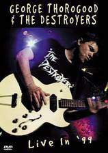 Movie George Thorogood & The Destroyers: Live in '99