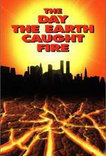 Movie The Day the Earth Caught Fire
