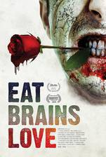 Movie Eat Brains Love