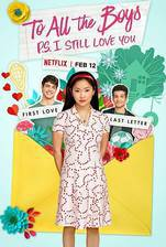 Movie To All the Boys: P.S. I Still Love You (To All the Boys I've Loved Before 2)