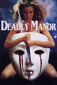 Deadly Manor (Savage Lust)