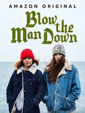 Movie Blow the Man Down