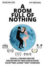Movie A Room Full of Nothing