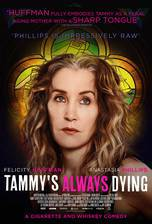 Movie Tammy's Always Dying