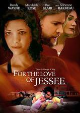 Movie For the Love of Jessee