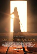 Movie Cry for the Bad Man