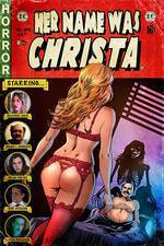 Movie Her Name Was Christa