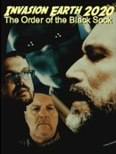Invasion Earth 2020: The Order of the Black Sock