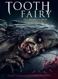 Toothfairy 2: The Root of Evil (Toof 2: Return of the Tooth Fairy)