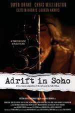 Movie Adrift in Soho