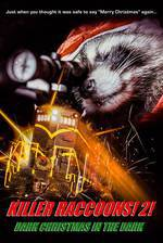 Movie Killer Raccoons 2: Dark Christmas in the Dark