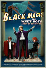 Movie Black Magic for White Boys